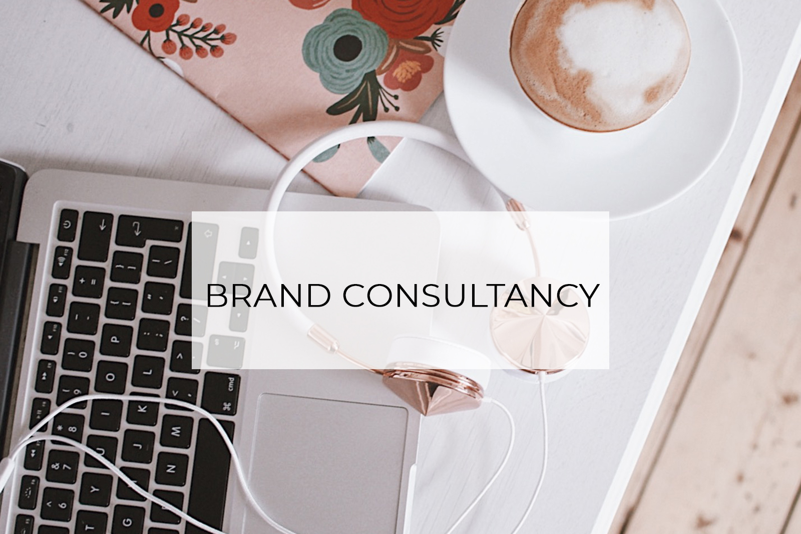 Brand Consultancy Services Hannah Layford